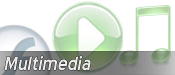 Multimedia - Video, Audio, Music